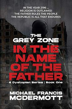 The Grey Zone (In the Name of the Father, #1) book cover
