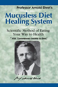 Mucusless Diet Healing System book cover