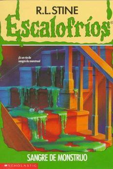 Sangre de Monstruo (Escalofríos, #3) book cover