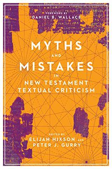 Myths and Mistakes in New Testament Textual Criticism book cover