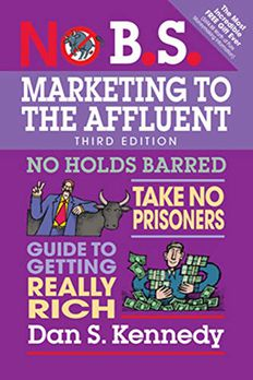 No B.S. Marketing to the Affluent book cover
