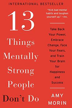 13 Things Mentally Strong People Don't Do book cover