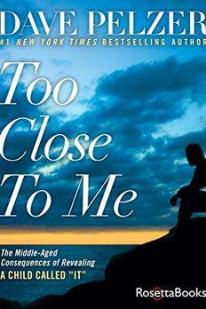 Too Close to Me book cover