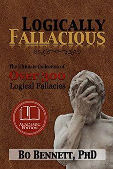 Logically Fallacious book cover