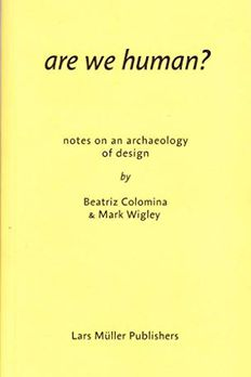Are We Human? Notes on an Archaeology of Design book cover