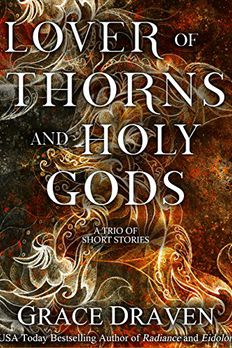 Lover of Thorns and Holy Gods book cover