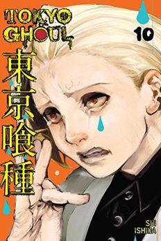 Tokyo Ghoul, Vol. 10 book cover