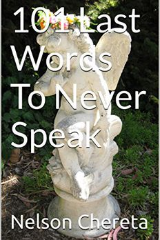 101 Last Words to Never Speak book cover