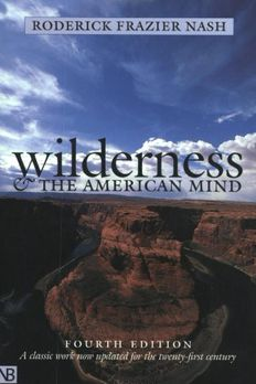 Wilderness and the American Mind book cover