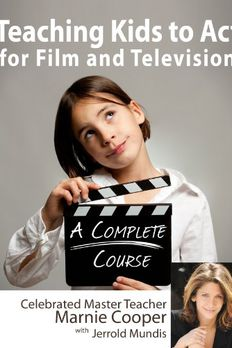 Teaching Kids to Act for Film & Televison book cover
