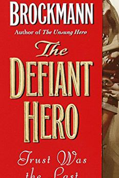 The Defiant Hero book cover