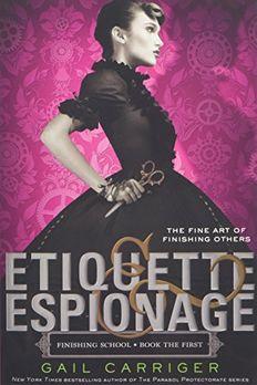Etiquette & Espionage book cover