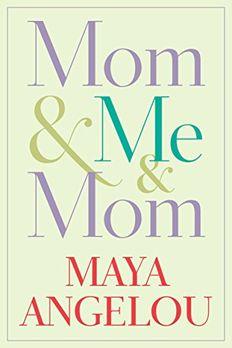 Mom & Me & Mom book cover
