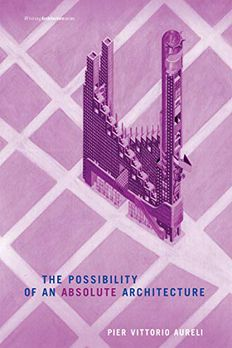 The Possibility of an Absolute Architecture book cover