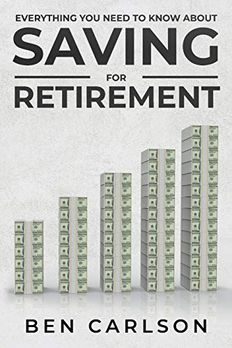 Everything You Need To Know About Saving For Retirement book cover