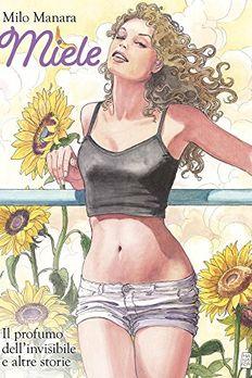 Miele. Il profumo dell'invisibile e altre storie book cover