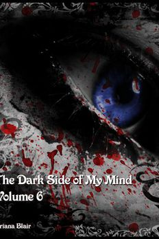 The Dark Side of My Mind - Volume 6 (The Dark Side, #6) book cover