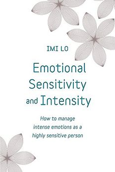 Emotional Sensitivity and Intensity book cover