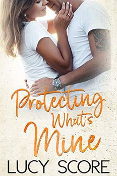 Protecting What's Mine book cover