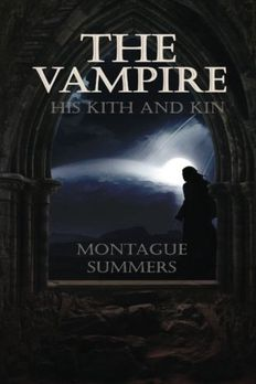 The Vampire, His Kith and Kin book cover