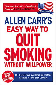 Allen Carr's Easy Way to Quit Smoking Without Willpower - Incudes Quit Vaping book cover