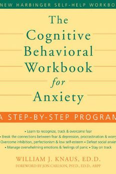 The Cognitive Behavioral Workbook for Anxiety book cover