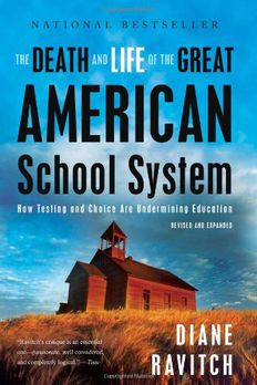 The Death and Life of the Great American School System book cover