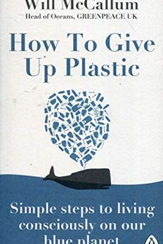 How to Give Up Plastic book cover