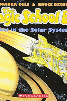 The Magic School Bus Lost In The Solar System book cover