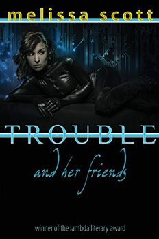 Trouble and Her Friends book cover