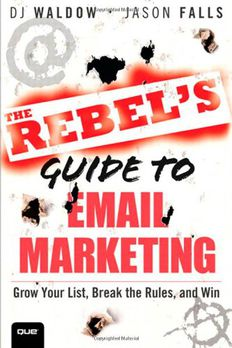 The Rebel's Guide to Email Marketing book cover