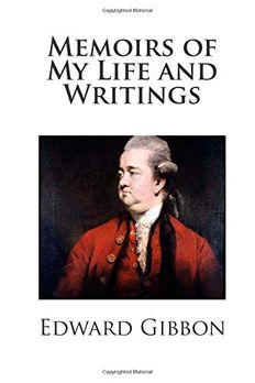 Memoirs of My Life and Writings book cover