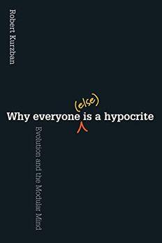 Why EveryoneIs a Hypocrite book cover