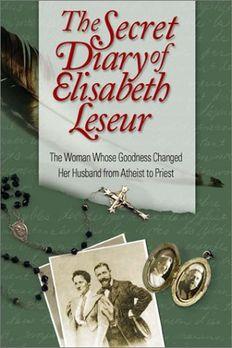 The Secret Diary of Elisabeth Leseur book cover