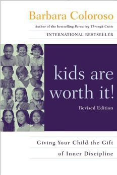 Kids Are Worth It!  book cover
