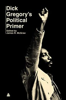 Dick Gregory's Political Primer book cover