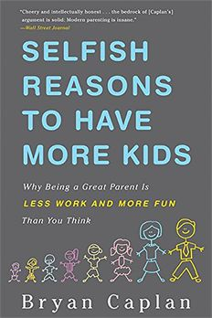 Selfish Reasons to Have More Kids book cover