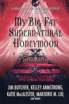 My Big Fat Supernatural Honeymoon book cover