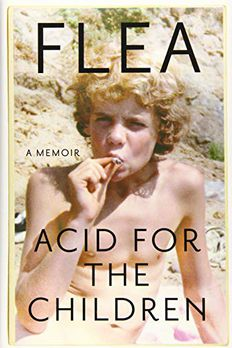 Acid for the Children book cover