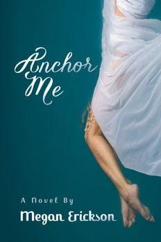 Anchor Me book cover