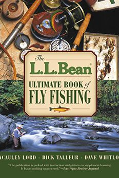 L.L. Bean Ultimate Book of Fly Fishing book cover