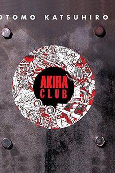 Akira Club book cover