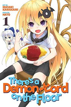There's a Demon Lord on the Floor, Vol. 1 book cover