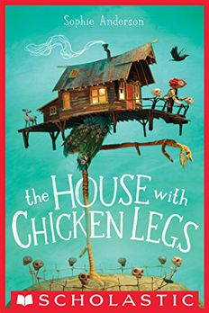 The House with Chicken Legs book cover