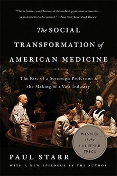 The Social Transformation of American Medicine book cover