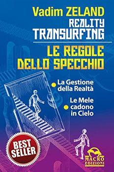 Reality Transurfing - Le regole dello specchio book cover