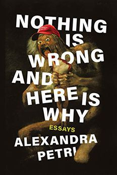 Nothing Is Wrong and Here Is Why book cover