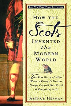 How the Scots Invented the Modern World book cover