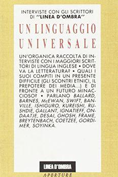 """Un linguaggio universale. Interviste con gli scrittori di """"Linea d'ombra"""" book cover"""