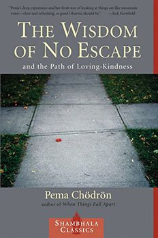 The Wisdom of No Escape and the Path of Loving-Kindness book cover